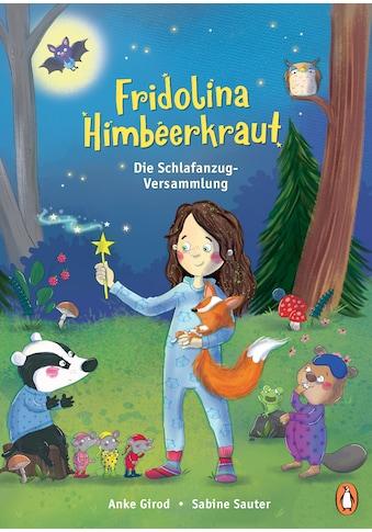 Buch »Fridolina Himbeerkraut - Die Schlafanzug-Versammlung / Anke Girod, Sabine Sauter« kaufen