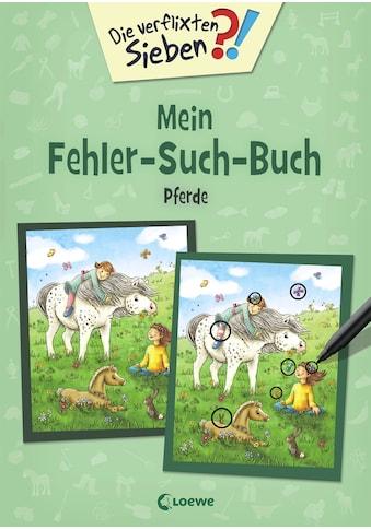 Buch »Die verflixten Sieben - Mein Fehler-Such-Buch - Pferde / Julia Gerigk« kaufen