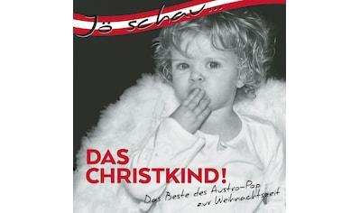 Musik - CD J schau...das Christkind! / Various, (1 CD) kaufen