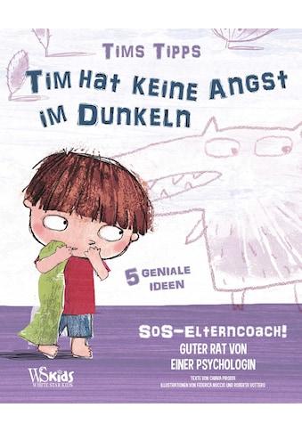 Buch »Tim hat keine Angst im Dunkeln / Chiara Piroddi, Federica Nuccio, Roberta Vottero« kaufen
