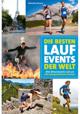 Buch »Die besten Lauf-Events der Welt / Nathalie Rivard« kaufen