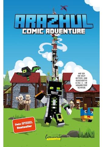 Buch Wie ich die Welt rettete und gleichzeitig eine 3 -  im Vokabeltest schrieb  -  Ein Arazhul - Comic - Adventure / Arazhul; Roman Fink; Adrian Richter kaufen