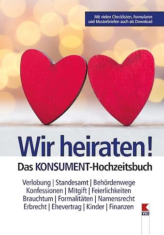 Buch »Wir heiraten! Das KONSUMENT-Hochzeitsbuch / Manfred Lappe« kaufen