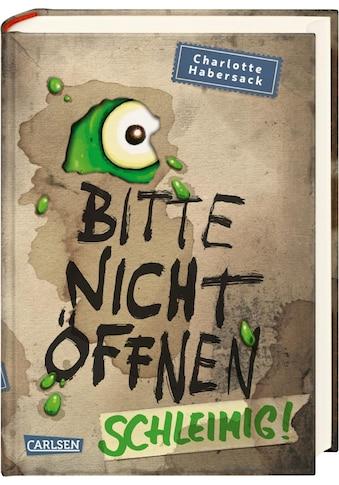 Buch Bitte nicht öffnen 2: Schleimig! / Charlotte Habersack; Fréderic Bertrand kaufen