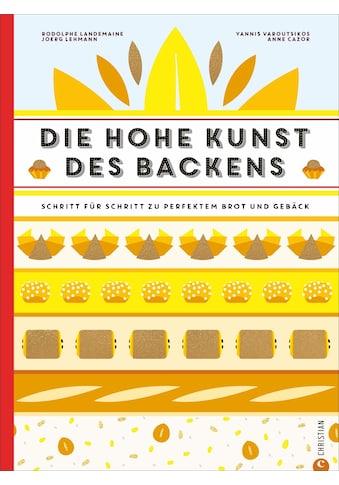 Buch »Die hohe Kunst des Backens / Rodolphe Landemaine, Helmut Ertl« kaufen