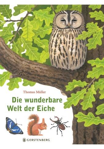 Buch »Die wunderbare Welt der Eiche / Thomas Müller« kaufen