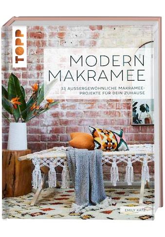 Buch »Modern Makramee / Emily Katz, Katrin Lischke-Przygode« kaufen