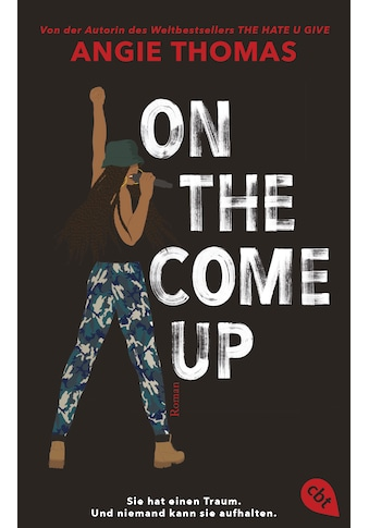 Buch »On The Come Up / Angie Thomas, Henriette Zeltner-Shane« kaufen