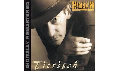 Musik - CD Tierisch (Remastered) / Hirsch,Ludwig, (1 CD) kaufen