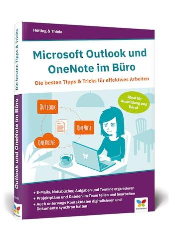 Buch »Microsoft Outlook und OneNote im Büro / Mareile Heiting, Carsten Thiele« kaufen