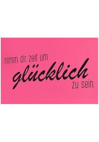 """Home affaire Wandspruch »Schriftzug """"Nimm dir Zeit um glücklich zu sein""""«, Wanddeko,... kaufen"""
