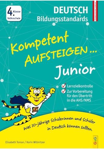 Buch »Kompetent Aufsteigen Junior Deutsch Bildungsstandards 4. Klasse VS / Elisabeth... kaufen
