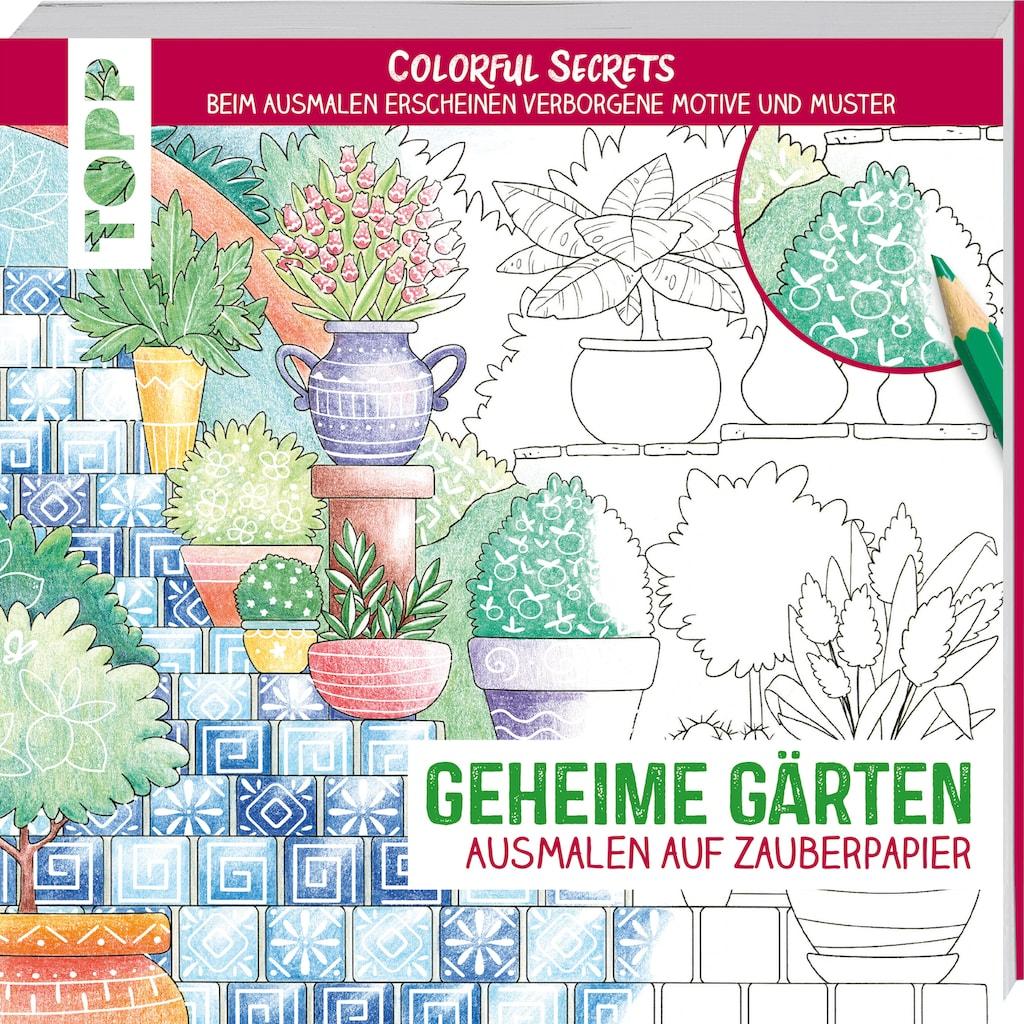 Buch »Colorful Secrets - Geheime Gärten (Ausmalen auf Zauberpapier) / Natascha Pitz«