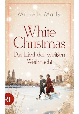 Buch »White Christmas - Das Lied der weißen Weihnacht / Michelle Marly« kaufen