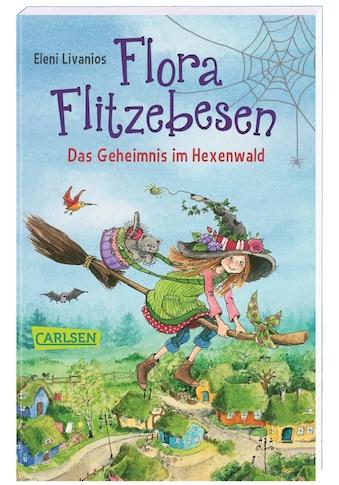 Buch »Flora Flitzebesen. Das Geheimnis im Hexenwald / Eleni Livanios, Eleni Livanios« kaufen