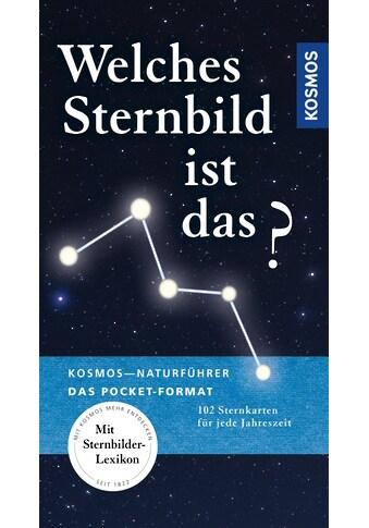 Buch »Kosmos Basic Welches Sternbild ist das? / Hermann-Michael Hahn« kaufen