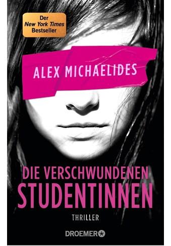 Buch »Die verschwundenen Studentinnen / Alex Michaelides, Kristina Lake-Zapp« kaufen