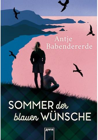 Buch »Sommer der blauen Wünsche / Antje Babendererde« kaufen