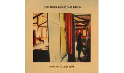 Vinyl »DANCE HALL AT LOUSE POINT (VINYL) / PARISH, JOHN & HARVEY, PJ« kaufen