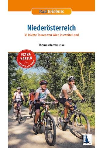 Buch »Rad-Erlebnis Niederösterreich / Thomas Rambauske« kaufen