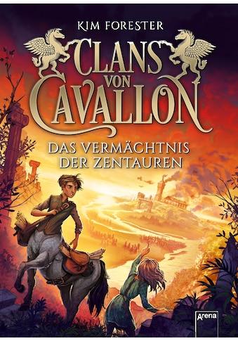 Buch »Clans von Cavallon (4). Das Vermächtnis der Zentauren / Kim Forester, Max... kaufen