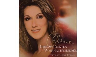 Musik-CD »IHRE SCHÖNSTEN WEIHNACHTSLIEDE / DION, CELINE« kaufen