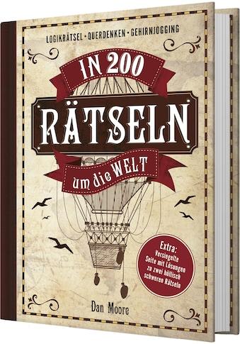Buch »In 200 Rätseln um die Welt / Dan Moore, Holger Möhlmann« kaufen