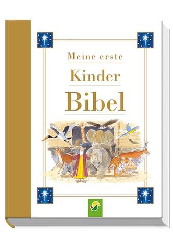 Buch »Meine erste Kinderbibel / Schwager & Steinlein Verlag« kaufen