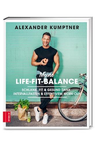 Buch »Meine Life-Fit-Balance / Alexander Kumptner« kaufen