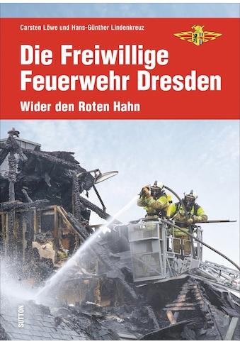 Buch »Die Freiwillige Feuerwehr Dresden / DIVERSE« kaufen