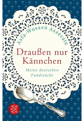 Buch »Draußen nur Kännchen / Prinz Asfa-Wossen Asserate« kaufen