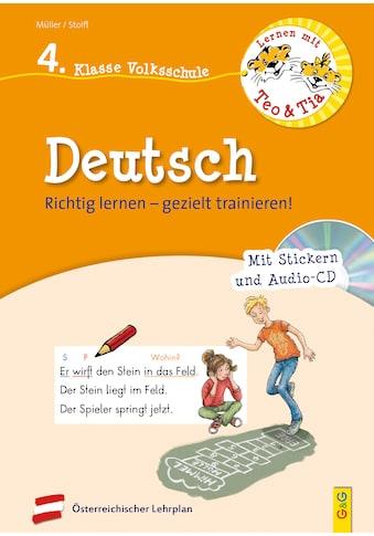 Buch »Lernen mit Teo und Tia Deutsch - 4. Klasse Volksschule mit CD / Erika Stoifl,... kaufen