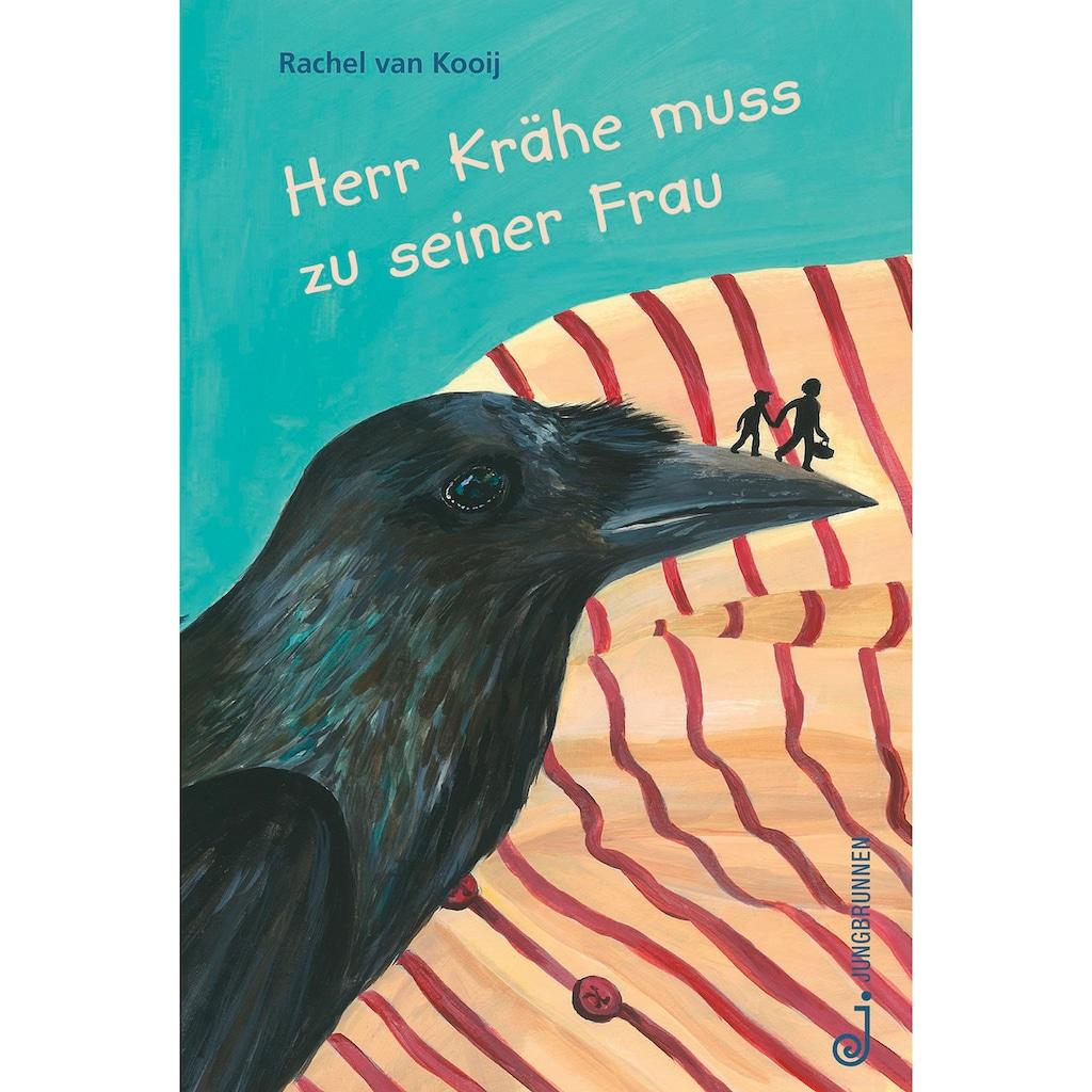 Buch »Herr Krähe muss zu seiner Frau / Rachel van Kooij«