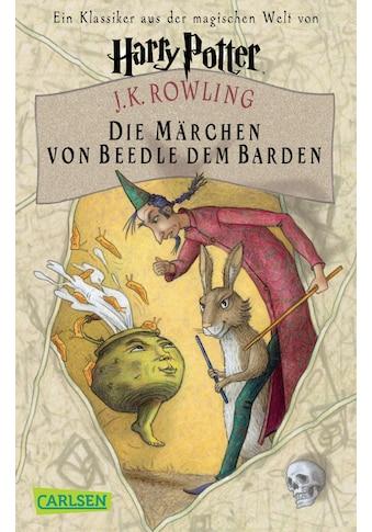 Buch »Die Märchen von Beedle dem Barden (Harry Potter) / J.K. Rowling, J.K. Rowling,... kaufen