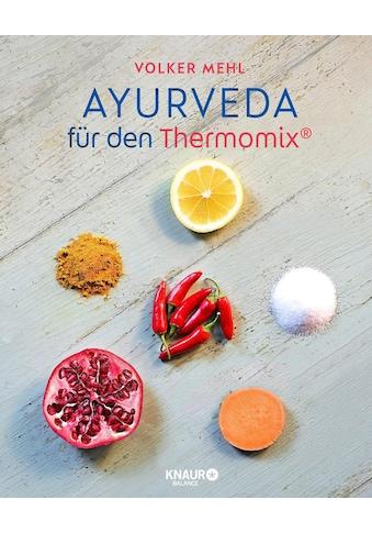 Buch »Ayurveda für den Thermomix / Volker Mehl« kaufen