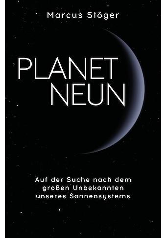 Buch »Planet Neun / Marcus Stöger« kaufen