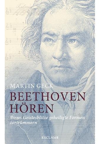 Buch »Beethoven hören / Martin Geck, Peter Schleuning« kaufen
