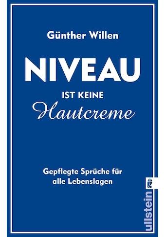 Buch »Niveau ist keine Hautcreme / Günther Willen« kaufen