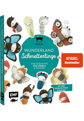 Buch »Lalylalas Wunderland der Schmetterlinge - Eine Geschichte zum Häkeln und Träumen... kaufen