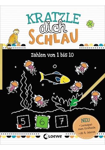 Buch »Kratzle dich schlau - Zahlen von 1 bis 10 / Loewe Kratzel-Welt, Corina... kaufen