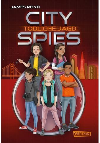 Buch »City Spies 2: Tödliche Jagd / James Ponti, Wolfram Ströle« kaufen