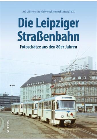 Buch »Die Leipziger Straßenbahn / DIVERSE« kaufen