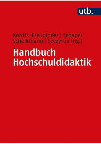 Buch »Handbuch Hochschuldidaktik / Robert Kordts-Freudinger, Niclas Schaper, Antonia... kaufen