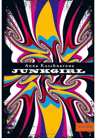 Buch »Junkgirl / Anna Kuschnarowa« kaufen
