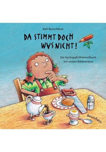 Buch Da stimmt doch was nicht! (Pappbilderbuch) / Ralf Butschkow kaufen