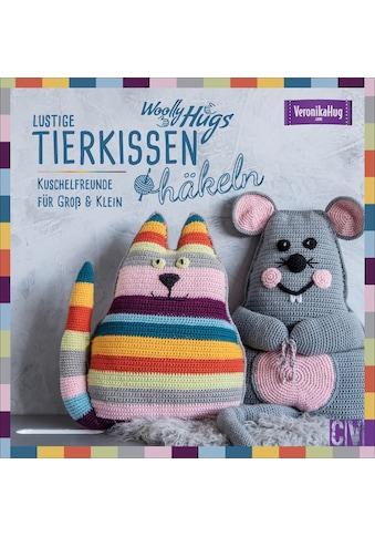 Buch »Woolly Hugs Lustige Tierkissen häkeln / Veronika Hug« kaufen