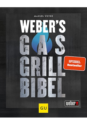 Buch »Weber's Gasgrillbibel / Manuel Weyer« kaufen