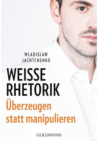 Buch »Weiße Rhetorik / Wladislaw Jachtchenko« kaufen