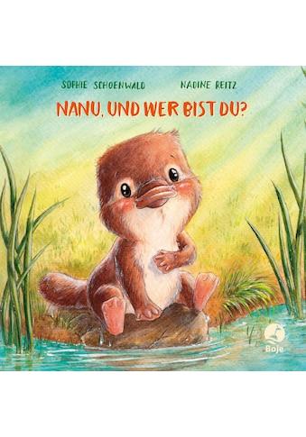Buch »Nanu, und wer bist du? / Sophie Schoenwald, Nadine Reitz« kaufen