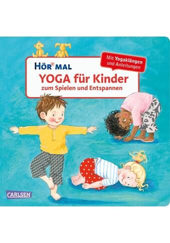 Buch »Hör mal (Soundbuch): Yoga für Kinder zum Spielen und Entspannen / Doris Rübel,... kaufen